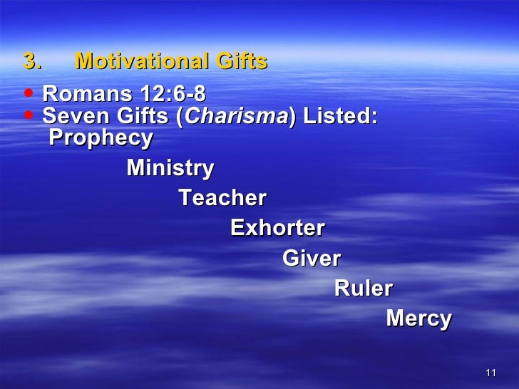 A teaching on spiritual gifts 11 3 motivational gifts negle Image collections