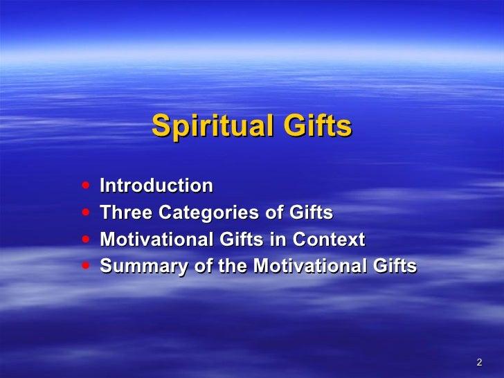 ... Spiritual Gifts; 2.