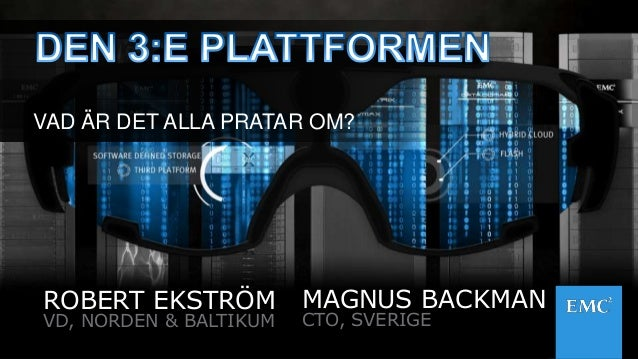 1© Copyright 2014 EMC Corporation. All rights reserved.© Copyright 2014 EMC Corporation. All rights reserved. ROBERT EKSTR...