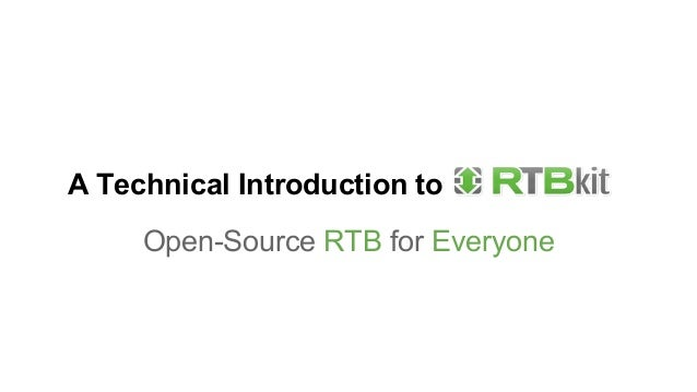 A Technical Introduction to Open-Source RTB for Everyone