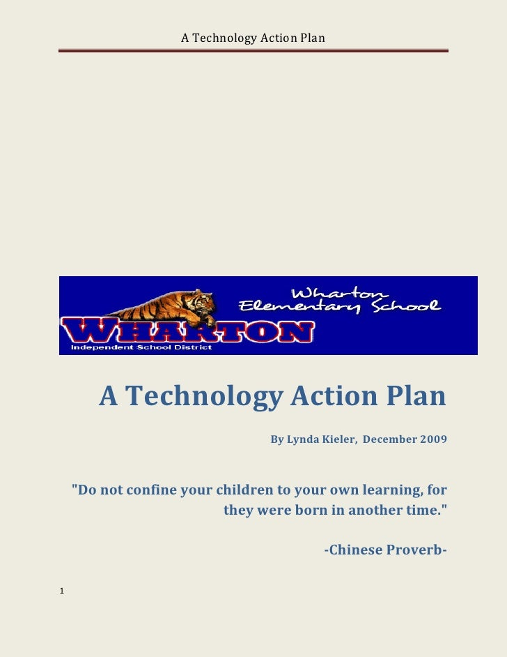 A Technology Action Plan             A Technology Action Plan                                   By Lynda Kieler, December ...