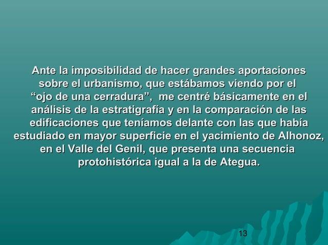 13Ante la imposibilidad de hacer grandes aportacionesAnte la imposibilidad de hacer grandes aportacionessobre el urbanismo...