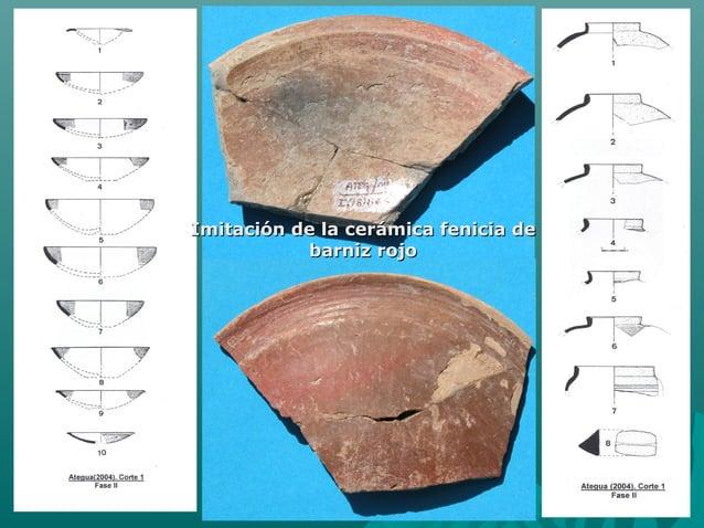 29Imitación de la cerámica fenicia deImitación de la cerámica fenicia debarniz rojobarniz rojo