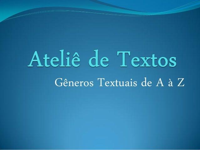 Gêneros Textuais de A à Z