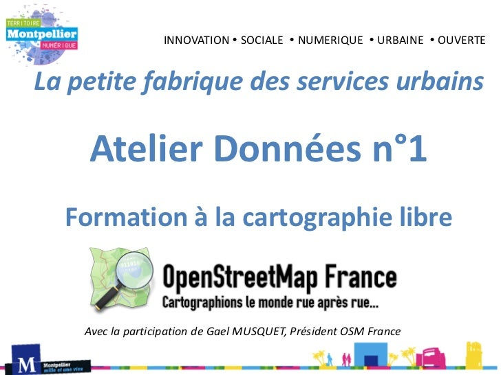 INNOVATION  SOCIALE  NUMERIQUE  URBAINE  OUVERTELa petite fabrique des services urbains    Atelier Données n°1  Format...