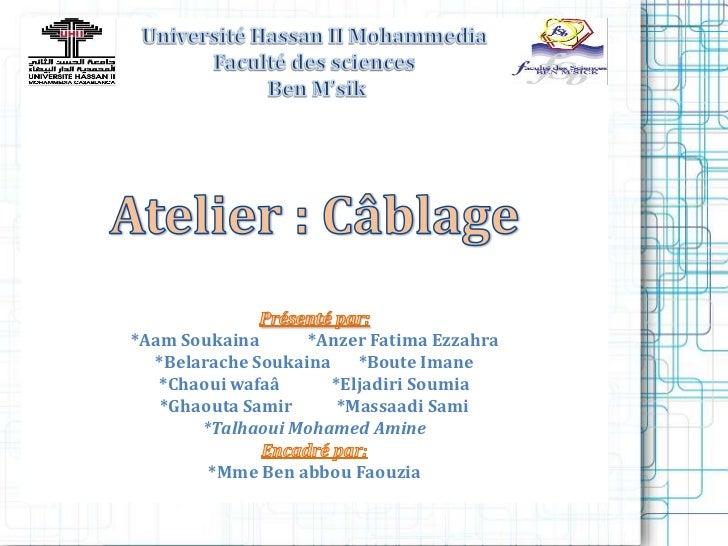 *Aam Soukaina      *Anzer Fatima Ezzahra  *Belarache Soukaina    *Boute Imane   *Chaoui wafaâ      *Eljadiri Soumia   *Gha...