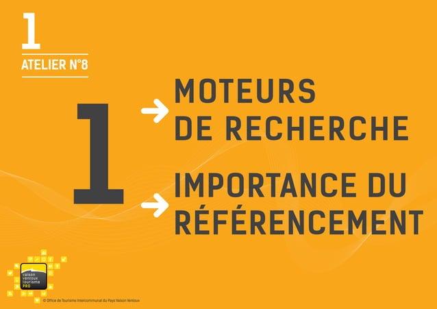 1  ATELIER N°8  1 va i s on ventou x touris m e P RO  © Office de Tourisme Intercommunal du Pays Vaison Ventoux  moteurs d...