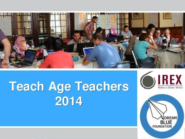 Les Enseignants de l'Ere Technologique – La Tunisie Teach Age Teachers 2014
