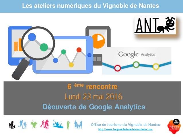 Les ateliers numériques du Vignoble de Nantes Office de tourisme du Vignoble de Nantes http://www.levignobledenantes-touri...