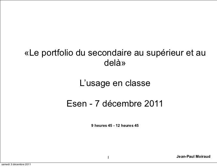 «Le portfolio du secondaire au supérieur et au                                    delà»                              L'usa...