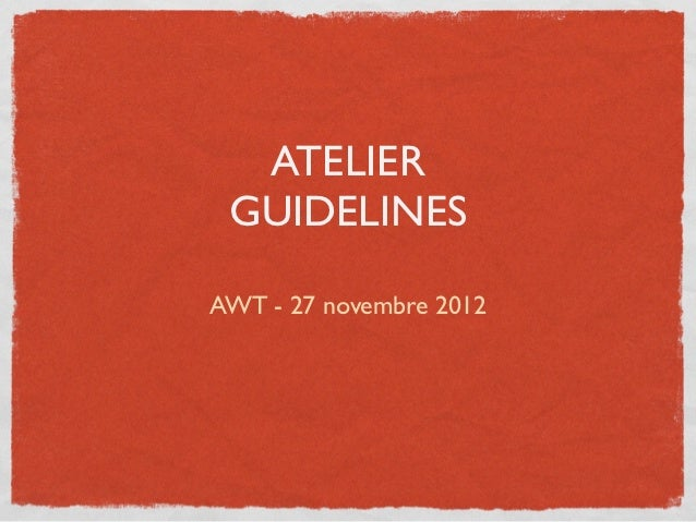 ATELIER GUIDELINESAWT - 27 novembre 2012