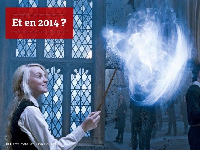 © Harry Potter et l'Ordre du Phénix  Et en 2014 ?
