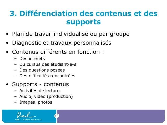 3. Différenciation des contenus et des supports • Plan de travail individualisé ou par groupe • Diagnostic et travaux pers...