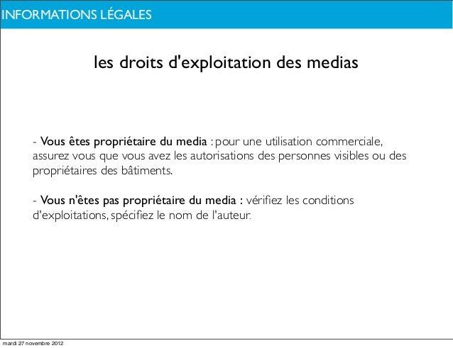 INFORMATIONS LÉGALESDE QUOI PARLONS-NOUS ?                         les droits dexploitation des medias          - Vous ête...