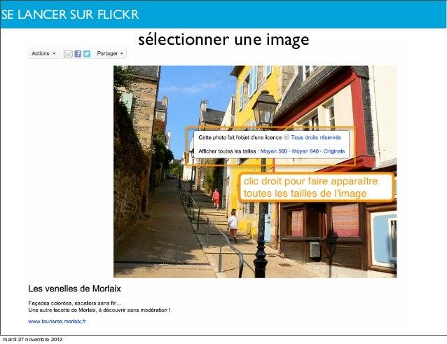 SE QUOI PARLONS-NOUS ?DELANCER SUR FLICKR                         sélectionner une imagemardi 27 novembre 2012