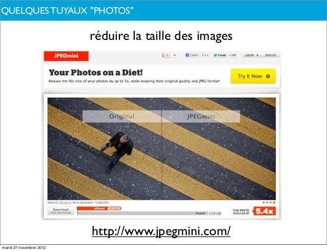"""QUELQUES TUYAUX """"PHOTOS""""DE QUOI PARLONS-NOUS ?                         réduire la taille des images                       ..."""