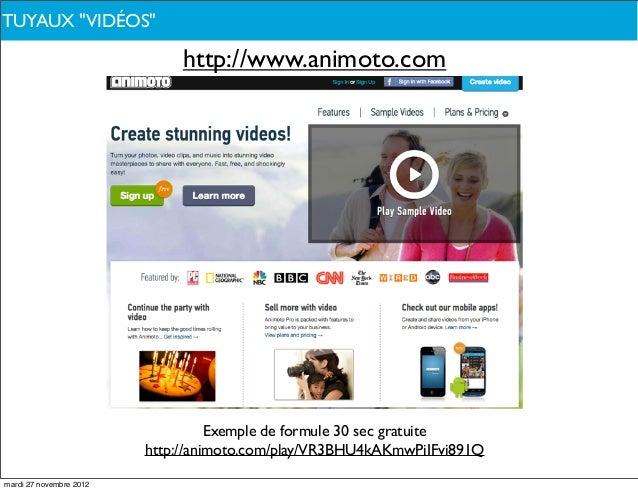 """TUYAUX PARLONS-NOUS ?DE QUOI""""VIDÉOS""""                              http://www.animoto.com                                  ..."""