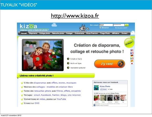 """TUYAUX PARLONS-NOUS ?DE QUOI""""VIDÉOS""""                         http://www.kizoa.frmardi 27 novembre 2012"""