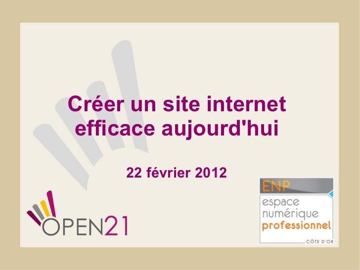 Créer un site internet efficace aujourd'hui 22 février 2012