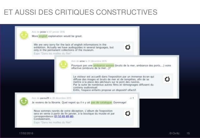 ET AUSSI DES CRITIQUES CONSTRUCTIVES 17/02/2016 © Civiliz 15