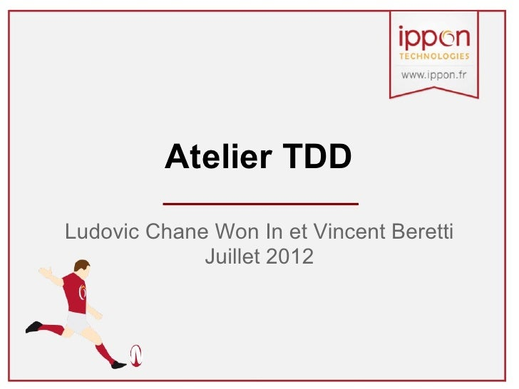 Atelier TDD (Test Driven Development)