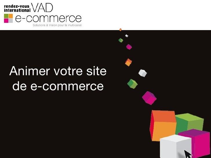 Animer votre site de e-commerce