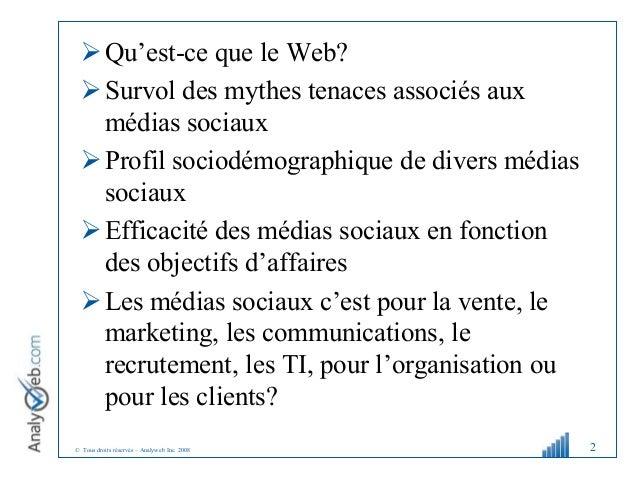 Atelier1 « Les médias sociaux et le web pour les affaires »Profil sociodémographique, mythes, types et usages des médias sociaux Slide 2