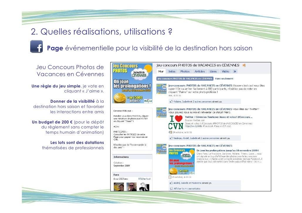 2. Quelles réalisations, utilisations ?        Page événementielle pour la visibilité de la destination hors saison    Jeu...