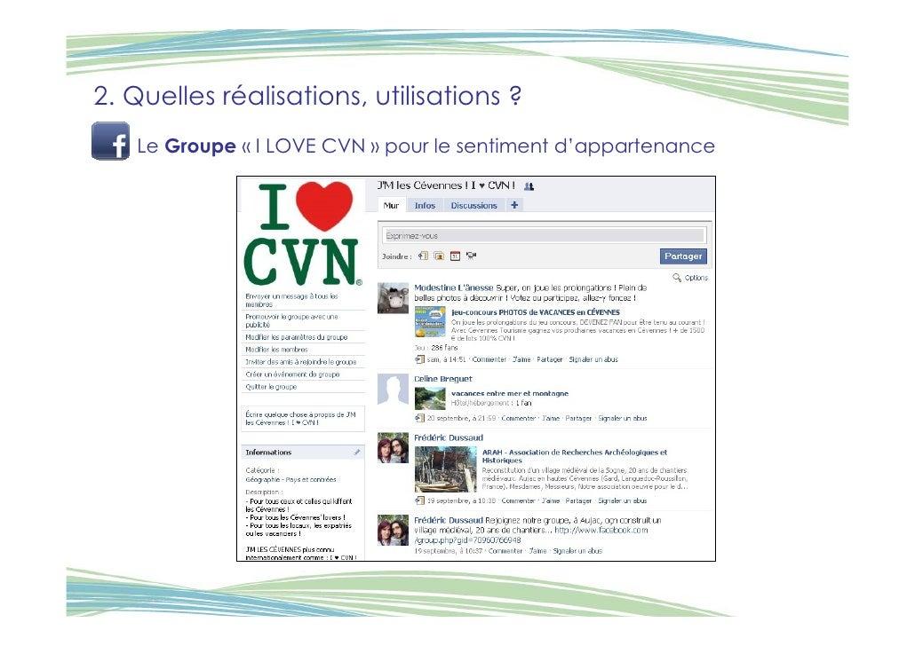 2. Quelles réalisations, utilisations ?    Le Groupe « I LOVE CVN » pour le sentiment d'appartenance