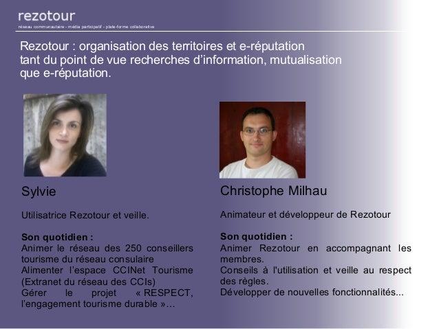 Rezotour : organisation des territoires et e-réputation tant du point de vue recherches d'information, mutualisation que e...