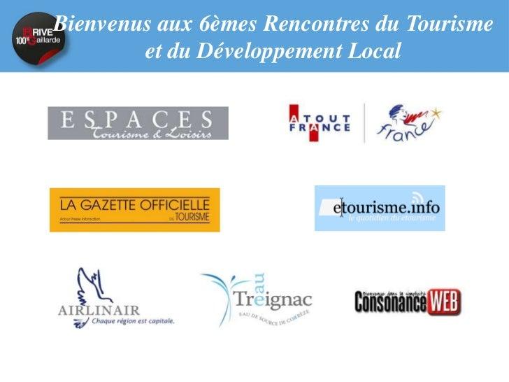 Atelier 12Evolutions générales desmétiers dans les Offices de         Tourisme
