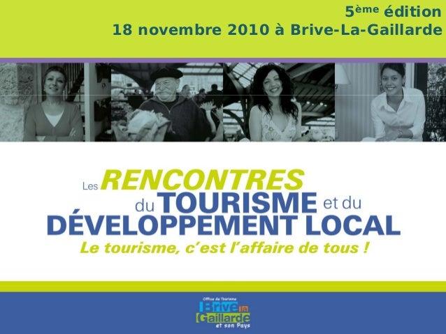 5ème édition 18 novembre 2010 à Brive-La-Gaillarde