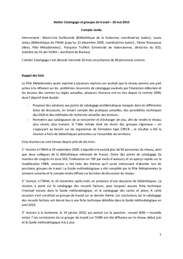 1 Atelier Catalogage et groupes de travail – 26 mai 2010 Compte-rendu Intervenants : Marie-Line Guillaumée (Bibliothèque d...