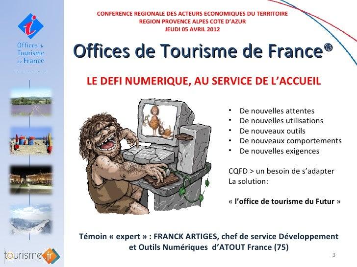 Et les offices de tourisme du futur reves365 com for Office du tourisme des yvelines