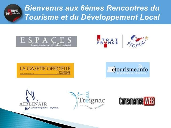 Atelier 1 Enjeux de l'intercommunalité pour les destinations touristiques - ex de la vallée de la Dordogne. Slide 3