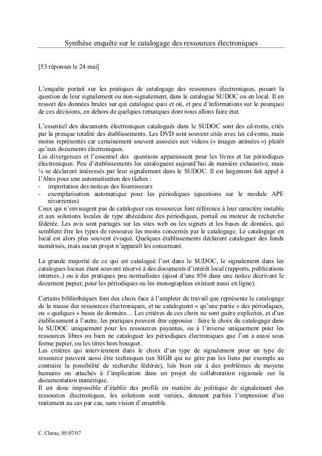 C. Clarac, 05/07/07 Synthèse enquête sur le catalogage des ressources électroniques [53 réponses le 24 mai] L'enquête port...