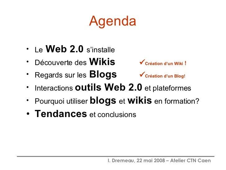 Blogs et Wikis en formation Slide 2