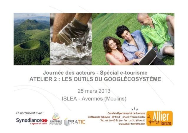 Atelier 2   l'écosystème google