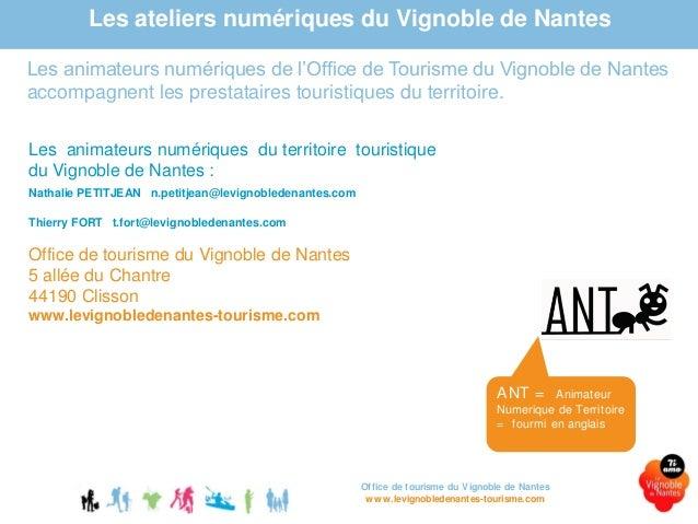 Atelier num rique 2 2016 le referencement le vignoble de nantes touri - Office de tourisme de clisson ...