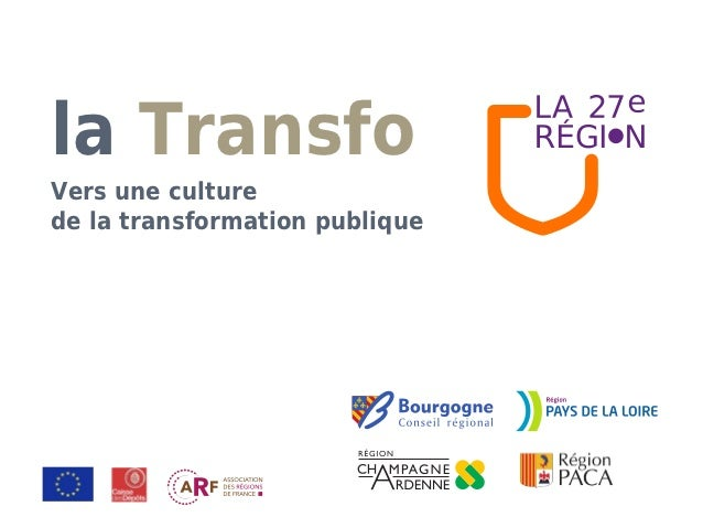 la TransfoVers une culturede la transformation publique