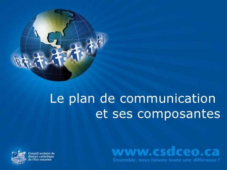Le plan de communication  et ses composantes