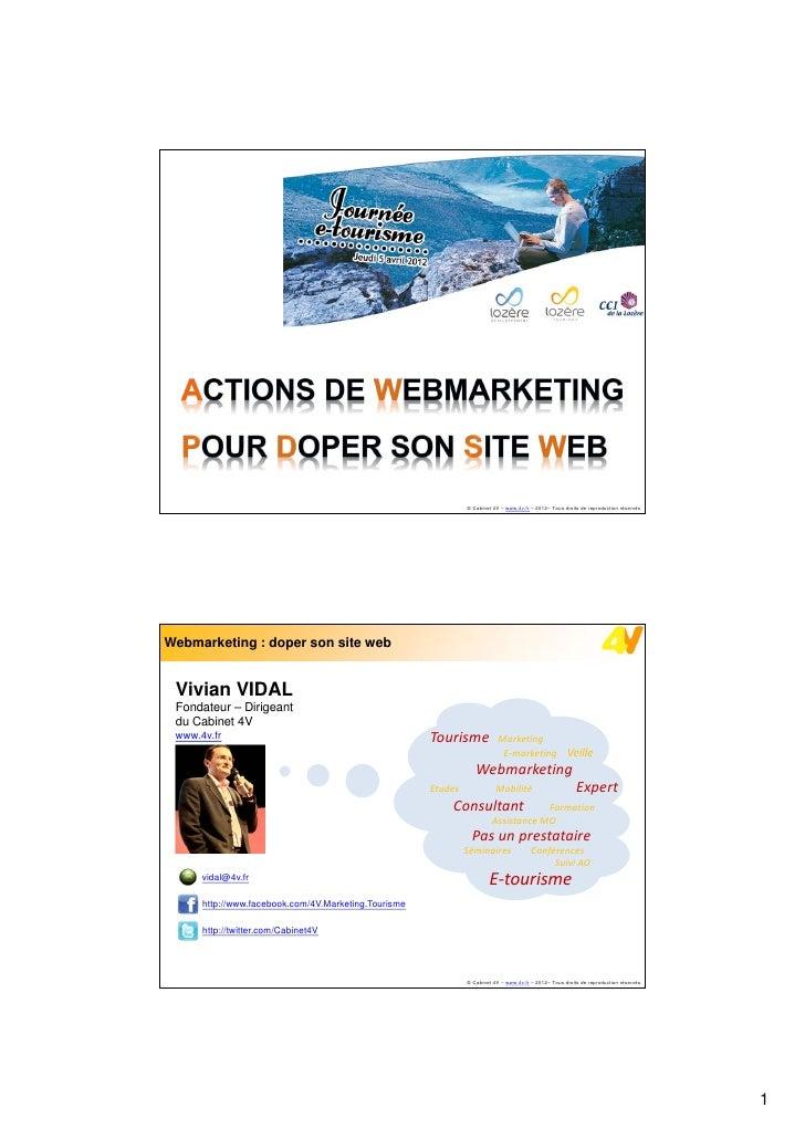 Webmarketing : doper son site web                                                               © Cabinet 4V – www.4v.fr –...