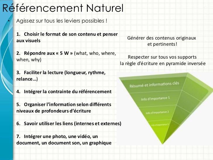 Référencement Naturel •   Agissez sur tous les leviers possibles !     1. Choisir le format de son contenu et penser     a...