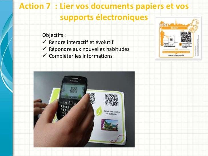 Action 7 : Lier vos documents papiers et vos           supports électroniques     Objectifs :      Rendre interactif et é...