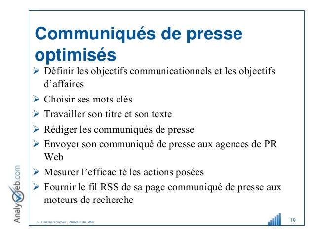 © Tous droits réservés – Analyweb Inc. 2008 Communiqués de presse optimisés  Définir les objectifs communicationnels et l...