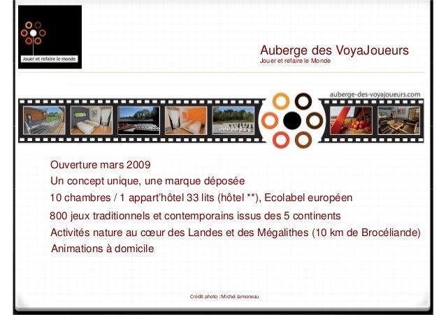 10 chambres / 1 appart'hôtel 33 lits (hôtel **), Ecolabel européen 800 jeux traditionnels et contemporains issus des 5 con...