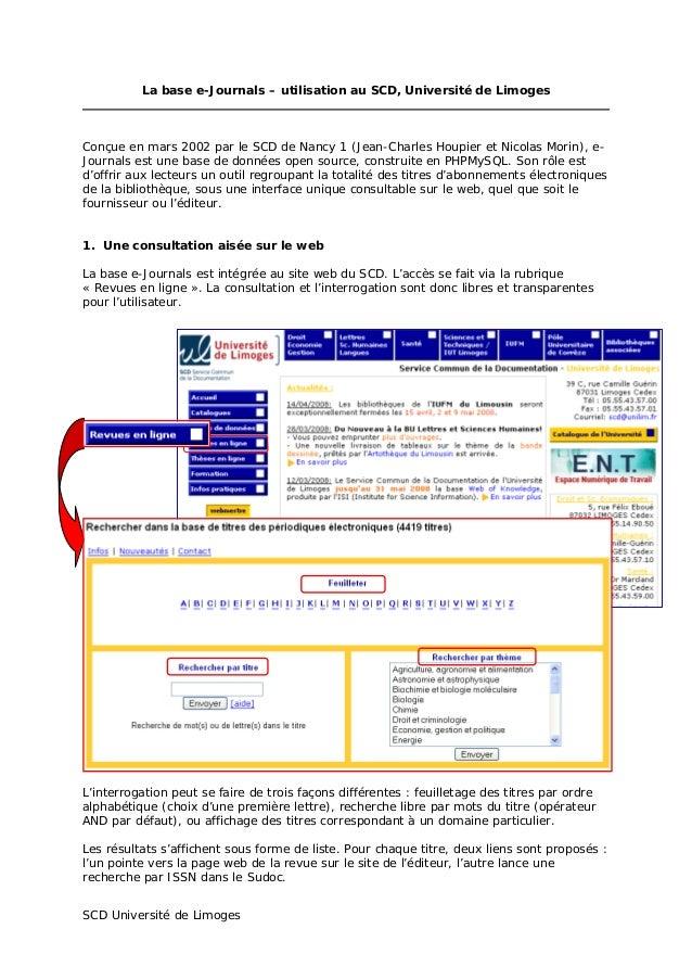 La base e-Journals – utilisation au SCD, Université de Limoges Conçue en mars 2002 par le SCD de Nancy 1 (Jean-Charles Hou...