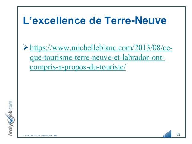 © Tous droits réservés – Analyweb Inc. 2008 L'excellence de Terre-Neuve https://www.michelleblanc.com/2013/08/ce- que-tou...