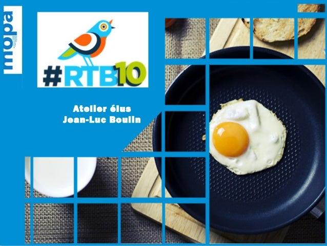 #RTB10 Atelier élus Jean-Luc Boulin