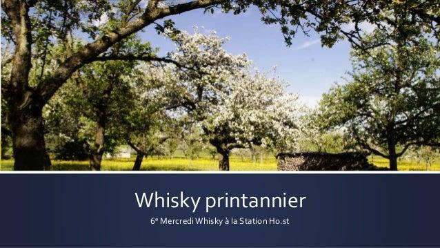 Whisky printannier 6e Mercredi Whisky à la Station Ho.st